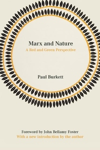 Marx and Nature:A Red and Green Perspective