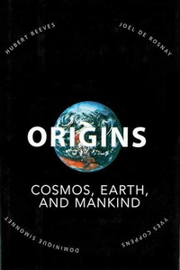 Origins:Cosmos, Earth, and Mankind