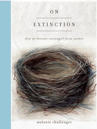 On Extinction:How We Became Estranged from Nature