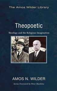 Theopoetic: Theology and the Religious Imagination