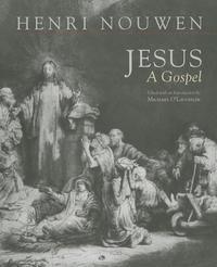 Jesus:A Gospel