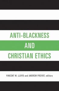 Anti-Blackness and Christian Ethics