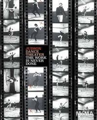 Judson Dance Theater : The Work Is Never Done