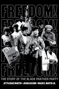 Freedom! The Story of the Black Panther Party