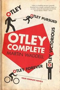 Otley Complete: Otley, Otley Pursued, Otley Victorious, Otley Forever