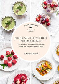 Feeding Women of the Bible, Feeding Ourselves