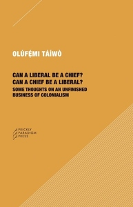 Can a Liberal be a Chief? Can a Chief be a Liberal?