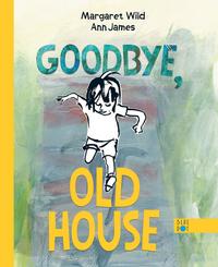 Goodbye, Old House