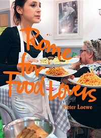 Rome for Food Lovers