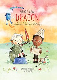 Pierre & Paul: Dragon!