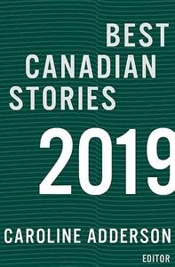 Best Canadian Stories 2019