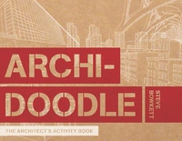 Archidoodle:An Architect's Activity Book