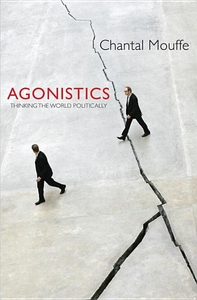 Agonistics:Thinking the World Politically