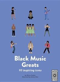 40 Inspiring Icons: Black Music Greats: 40 inspiring icons
