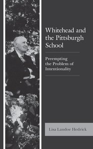 Whitehead and the Pittsburgh School: Preempting the Problem of Intentionality