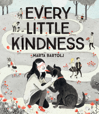 Every Little Kindness