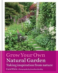 Grow Your Own Natural Garden: Taking inspiration from nature