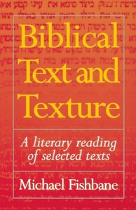 BIBLICAL TEXT & TEXTURE: A LITERARY READING OF SE