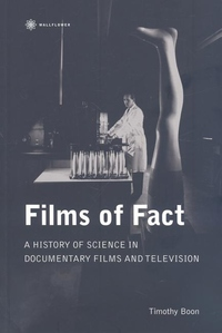 Films of Fact:A History of Science in Documentary Films and Television