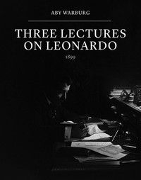Three Lectures on Leonardo