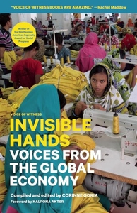 Invisible Hands:Voices from the Global Economy