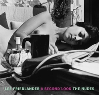 Lee Friedlander: the Nudes:A Second Look