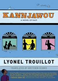 Kannjawou: A Novel of Haiti
