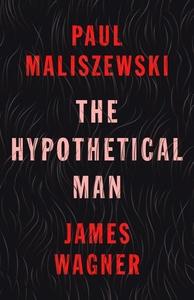 The Hypothetical Man