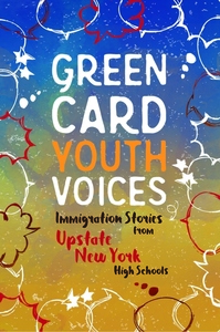Immigration Stories from Upstate New York High Schools