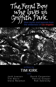 Feral Boy who lives in Griffith Park