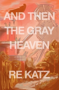 And Then the Gray Heaven