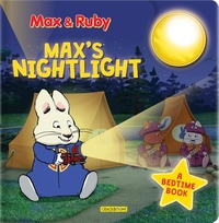 Max & Ruby: Max's Nightlight: A Bedtime Book