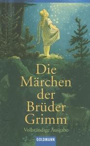 Die Marchen der Bruder Grimm:Vollstandige Ausgabe