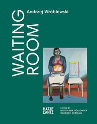 Andrzej Wr?blewski: Waiting Room