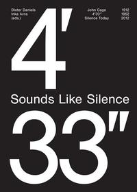 John Cage: 4'33''- Sounds Like Silence: Silence Today