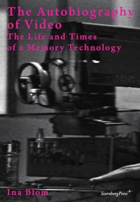 The Autobiography of Video: The Life and Times of a Memory Technology