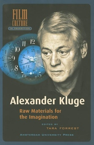 Alexander Kluge:Raw Materials for the Imagination