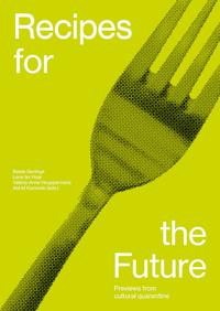 Recipes for the Future