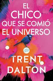 Boy Swallows Universe \ El universo en sus manos (Spanish edition): Una novela