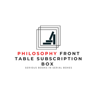 Front Table Subscription - Philosophy