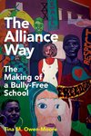 Alliance Way: Making of a Bully-Free School