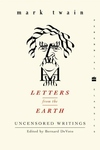 Letters from the Earth : Uncensored Writings