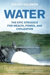 Water:The Epic Struggle for Wealth, Power, and Civilization