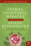 Animal, Vegetable, Miracle:A Year of Food Life