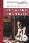 Rosalind Franklin:The Dark Lady of DNA