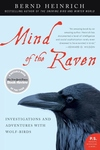 Mind of the Raven:Investigations and Adventures with Wolf-Birds
