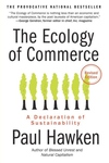 The Ecology of Commerce:A Declaration of Sustainability