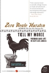 Tell My Horse:Voodoo and Life in Haiti and Jamaica