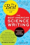 The Best of the Best of American Science Writing