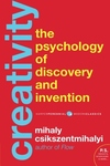 Creativity:Flow and the Psychology of Discovery and Invention